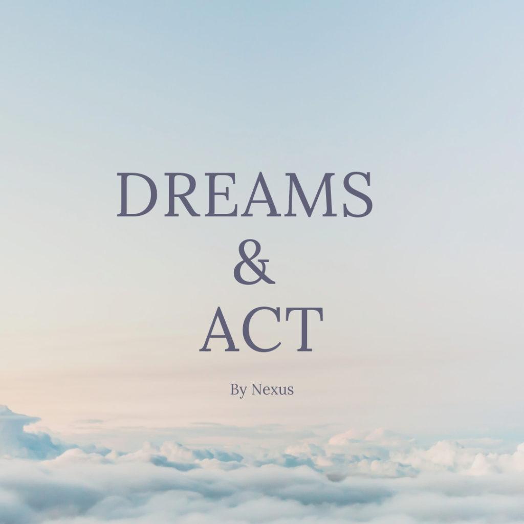 dremas & act